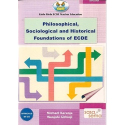 Little birds ECDE teacher Education Philosophical,Sociological and historical Foundations of ECDE