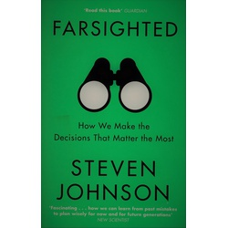 Farsighted: How we Make Decisions that Matter Most (small)