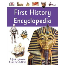 First History Encyclopedia: A First Reference Book for Children
