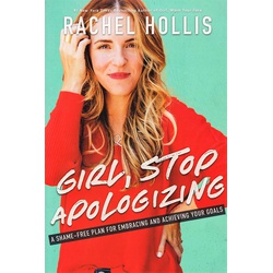Girl, Stop Apologizing ( BKMG)