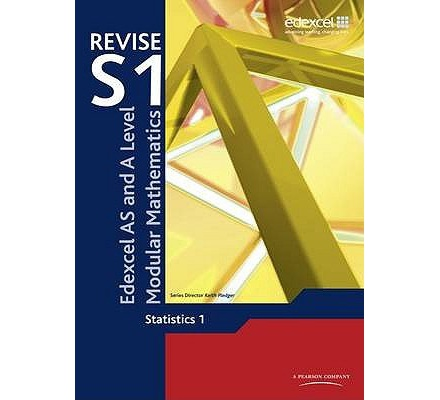 Edexcel AS & A Level Revise S1 Modular mathematics