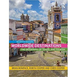 Worldwide Destinations and Companion Book of Cases Set: Worldwide Destinations: The geography of travel and tourism (Volume 1) 7th Edition