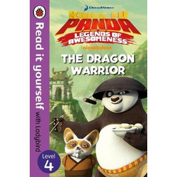 Kung Fu Panda: The Dragon Warrior - Read It Yourself with Ladybird Level 4