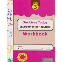 OUP Our Lives Today Environmental Grade 3 Workbook