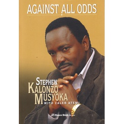 Against all Odds Hard Back (kalonzo Musyoka)