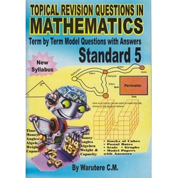 Top Achievers Questions Mathematics Std 5: Topical revision questions in Mathematics