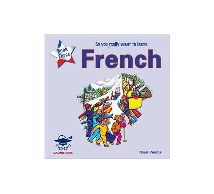So You Really Want to Learn French: Book 3 | Books, Stationery, Computers,  Laptops and more  Buy online and get free delivery on orders above Ksh