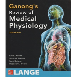 Ganong's Review of Medical Physio 25ED (McGraw)