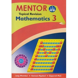 Mentor Topical Revision Mathematics 3