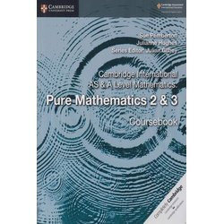 Cambridge International AS & A Level Mathematics Pure Mathematics 2 & 3 Coursebook