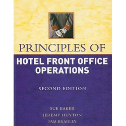 Principles of Hotel Front Office Operations 2nd Edition