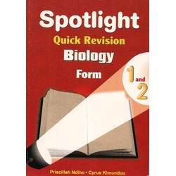 Spotlight Quick Revision Biology Form 1 & 2