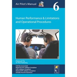 Air Pilot's Manual - Human Performance & Limitations and Operational Procedures: Volume 6