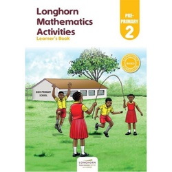 MATHEMATICS ACTIVITIES PRE-PRIMARY 2 – LEARNER'S BOOK
