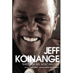 JEFF Koinange:Through my African eyes SB