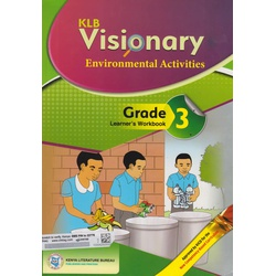 KLB Visionary Environmental Activities Grade 3 Learner's Workbook