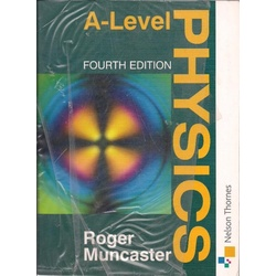 A Level Physics 4th Edition