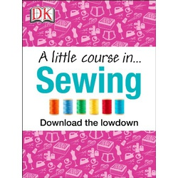 DK-A Little Course in Sewing