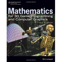 Mathematics for 3D Game Programming and Computer Graphics, 3ED