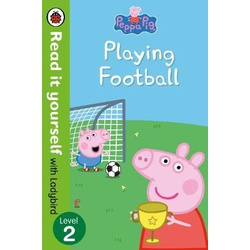 Peppa Pig: Playing Football - Read It Yourself with Ladybird Level 2
