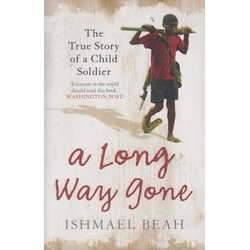 A Long Way Gone:The true story of a child soldier