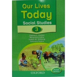 Our Lives Today Social Studies 3