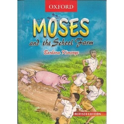 Moses and the School Farm