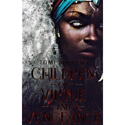 Children of Virtue and Vengeance (Macmillan)
