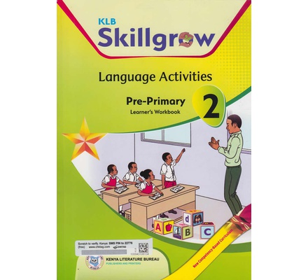 KLB Skillgrow Language Activities Pre-Primary Learner's Workbook 2