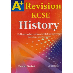 A+ Revision KCSE History