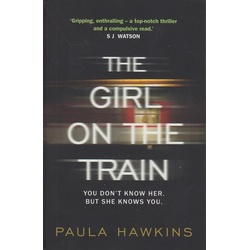 The Girl on the Train:You don't know her,but she knows you.