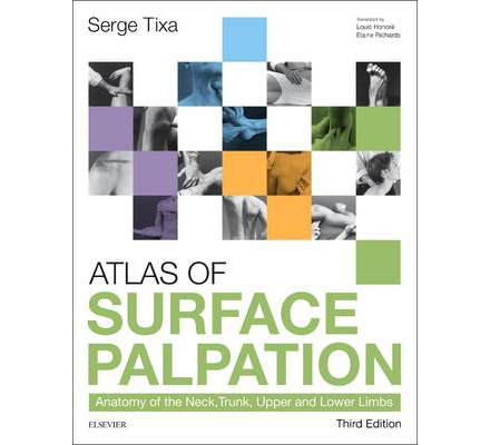 Atlas of Surface Palpation: Anatomy of the Neck, Trunk ...