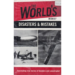 World's worst Disasters & Mistakes (Bestsellers)