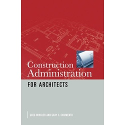Construction Adminstration for Architechs