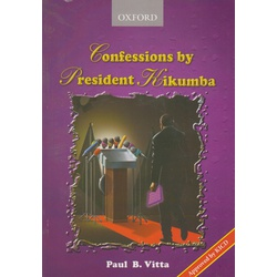 Confessions by President Kikumba