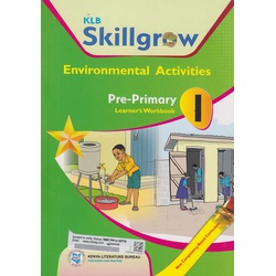 KLB Skillgrow Environmental Activities Pre-Primary Learner's Workbook 1