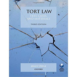 Tort Law: Text, Cases and Materials 3ED