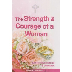 The Strength and Courage of a Woman