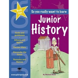 So you really want to learn - Junior History: Book 2