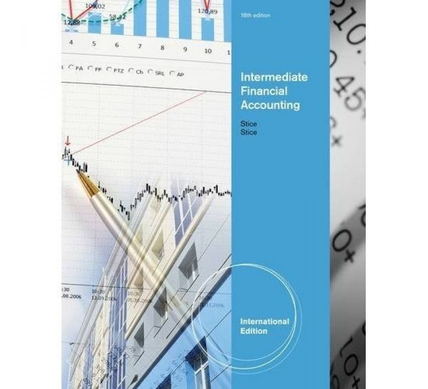 intermediate finance Cover advanced topics in financial accounting enabling deeper understanding of corporate profitability, how it is communicated and evaluated by equity markets.