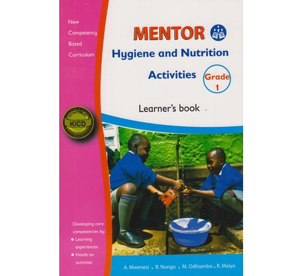 Mentor Hygiene and Nutrition Activities Grade 1 Learner's Book