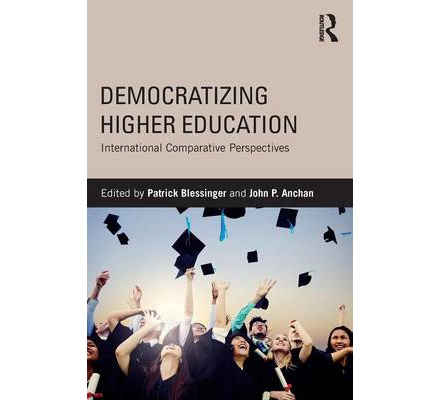 Democratizing Higher Education: International Comparative Perspectives