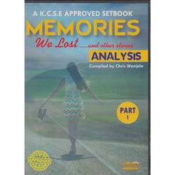 A KCSE Approved Setbook Memories We Lost and other Stories Analysis Part 1