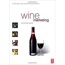 Wine Marketing: A Practical Guide 1st Edition