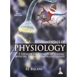 Fundamentals of Physiology: A Textbook for Students of Nursing, Medicine, Dentistry and Allied Courses