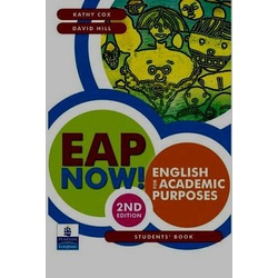 EAP Now! English for Academic Purposes 2nd Edition