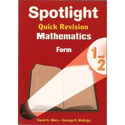Spotlight Quick Revision Maths Form 1 and 2
