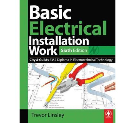 Basic Electrical Installation Work 6th Edition | Text Book Centre