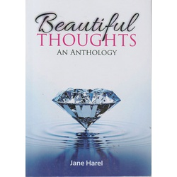 Beautiful Thoughts: An Anthology by Jane Harel