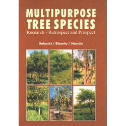 Multipurpose Tree Species: Research, Retrospect and Prospect